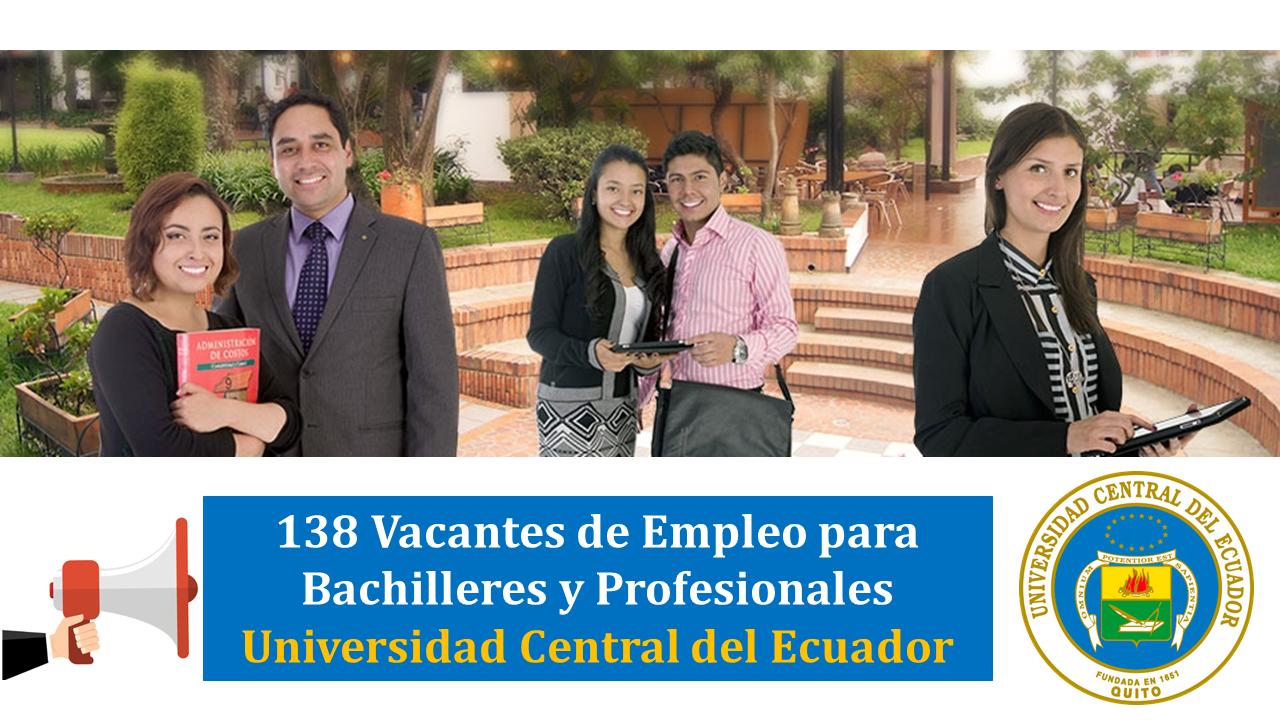 138 Vacantes de Empleo para Bachilleres y Profesionales Universidad Central